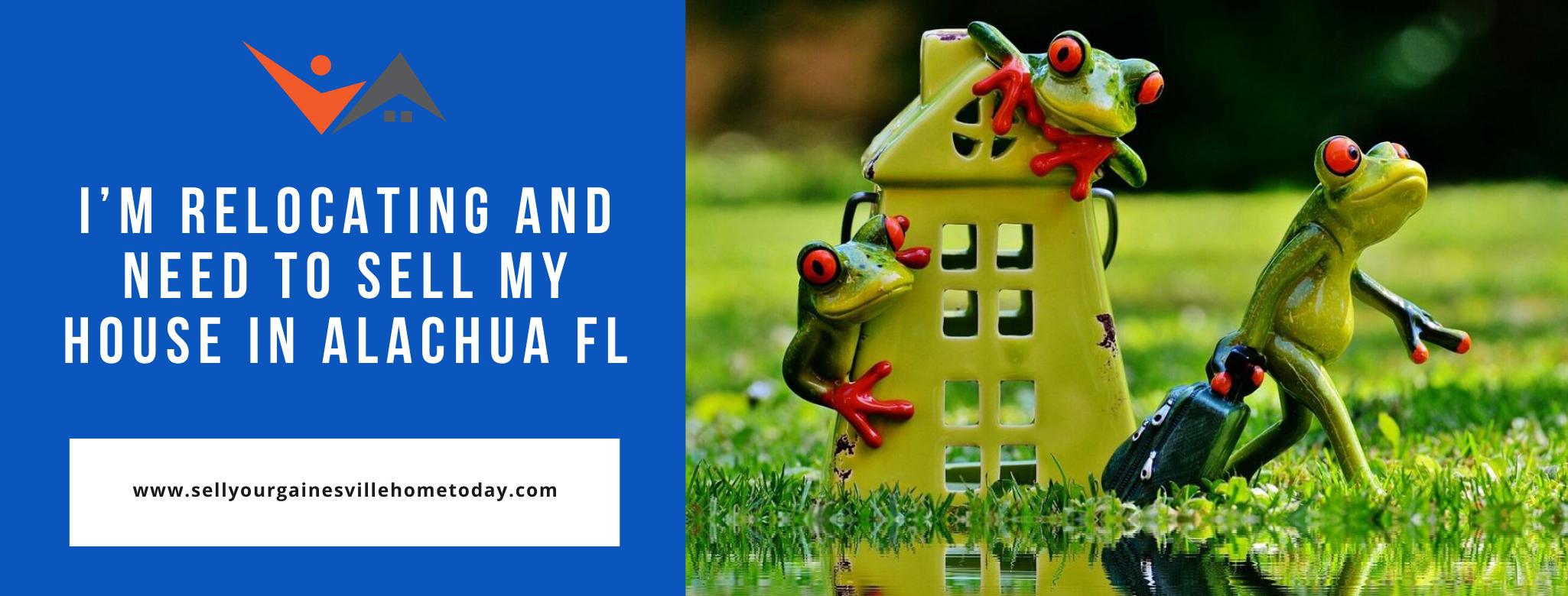We buy properties in Alachua FL