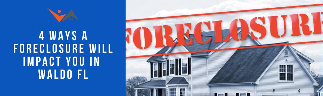 We buy properties in Waldo FL