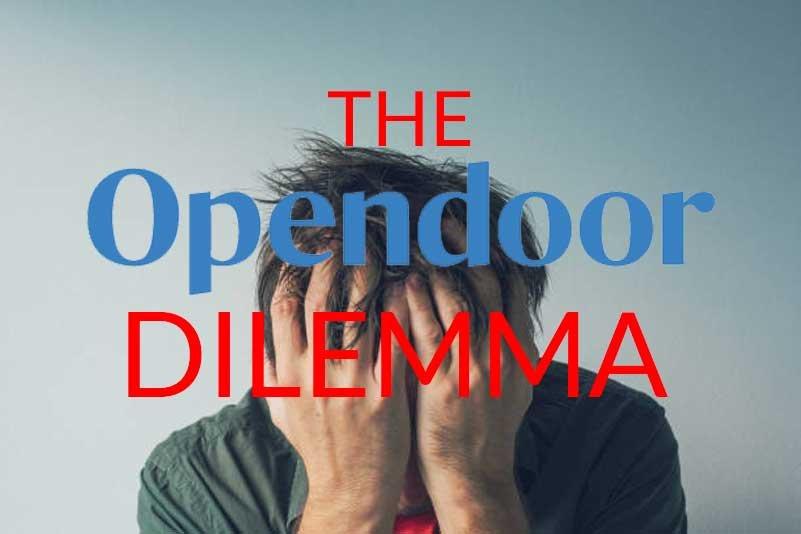 opendoor dilemma