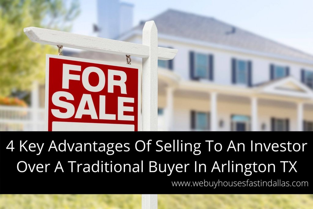 selling to an investor over traditional buyer in Arlington TX