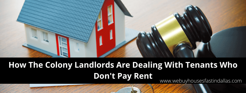The Colony tenants not paying rent