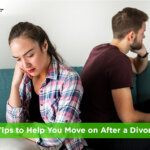 5 Tips to Help You Move on After a Divorce