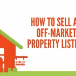 How to sell an off-market property listing