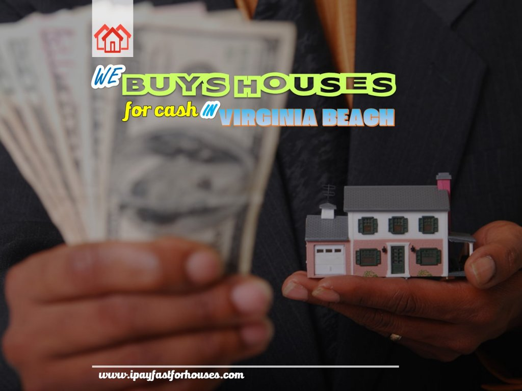 Buy Houses for Cash in Virginia Beach