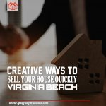 Sell Your House Quickly in Virginia Beach