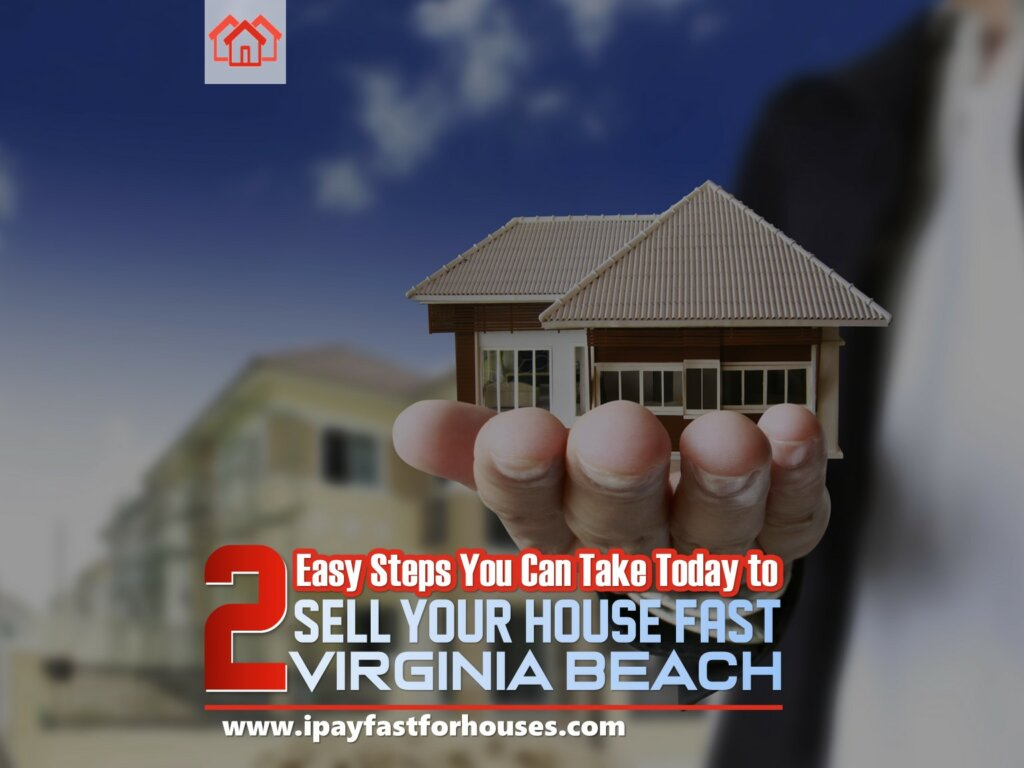 Sell Your House Fast in Virginia Beach