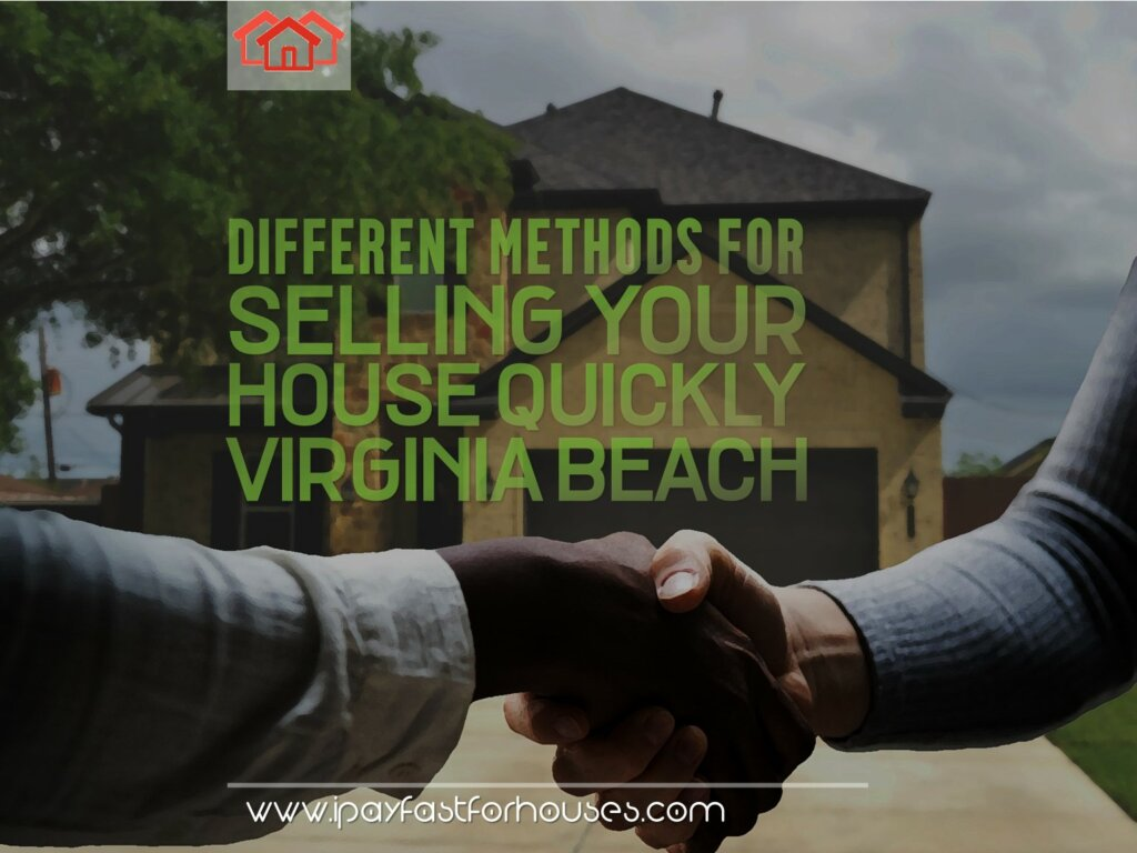 Selling Your House Quickly in Virginia Beach