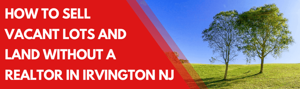 Sell My House In Irvington NJ