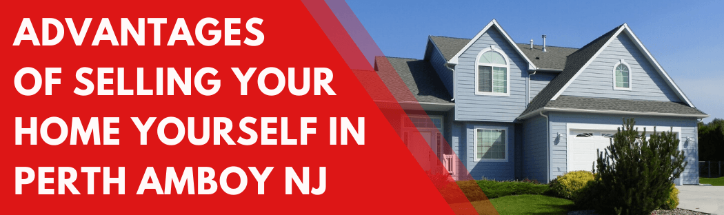 Sell My House In Perth Amboy NJ
