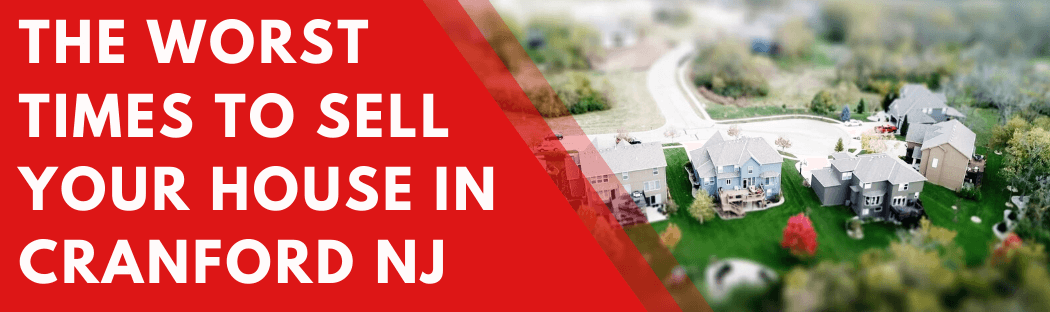 Sell My House In Cranford NJ