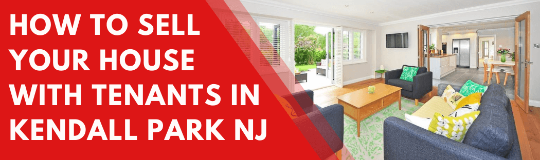 Sell My House In Kendall Park NJ