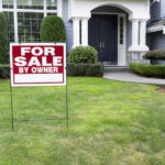 For sale by owner sign to sell house fast