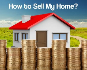How to Sell My Home Own