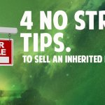No Stress Tricks for Preparing to Sell an Inherited Property