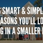 6 Great Things About Smaller Houses
