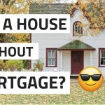Buying a house without Mortgage.
