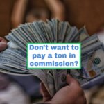 Don't want to pay a ton in commissions?