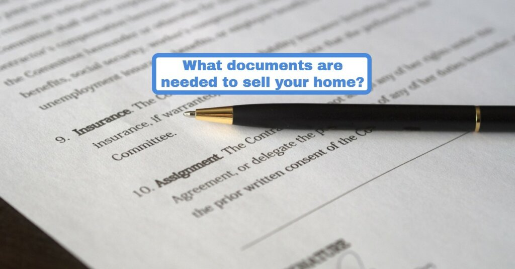 What documents are needed to sell your home?