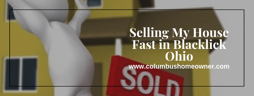 Sell your house in Blacklick Ohio