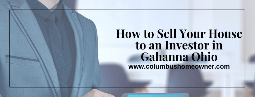Sell Your House to an Investor in Gahanna Ohio