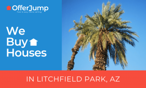 sell my house fast litchfield park