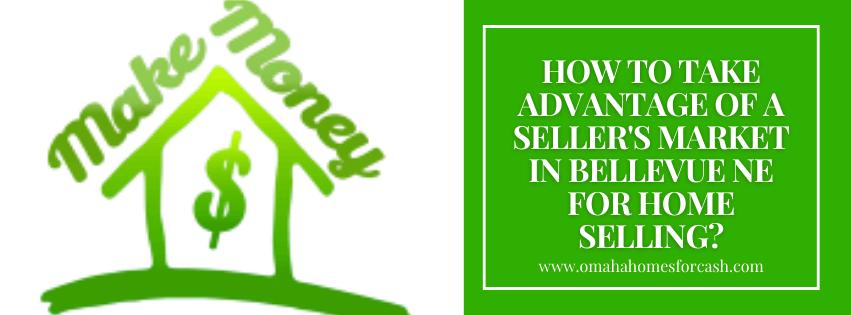 we buy properties in Bellevue NE