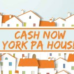 cash now York PA house