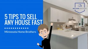 tips to sell your house fast in minnesota