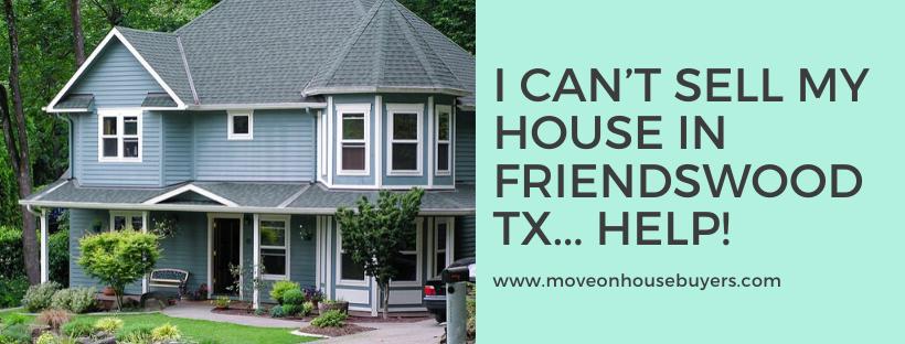 We buy properties in Friendswood TX