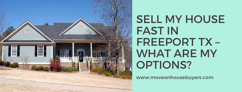 We buy houses in Freeport TX