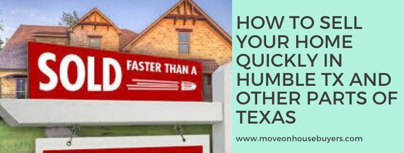 We buy properties in Humble TX