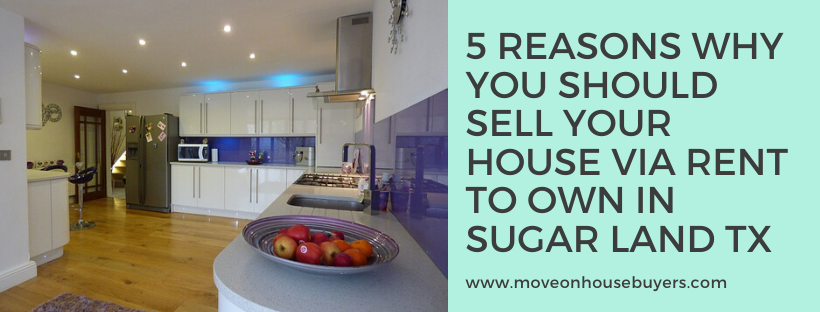 We buy houses in Sugar Land TX