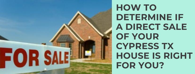We buy properties in Cypress TX