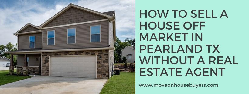 We buy houses in Pearland TX