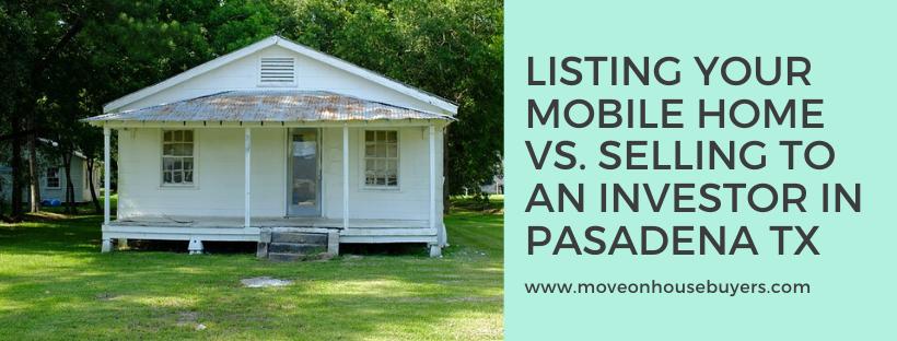 We buy houses in Pasadena TX