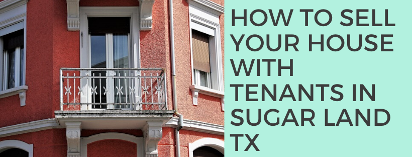 We buy houses in Sugar Land TX