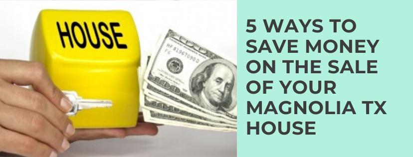 We buy properties in Magnolia TX
