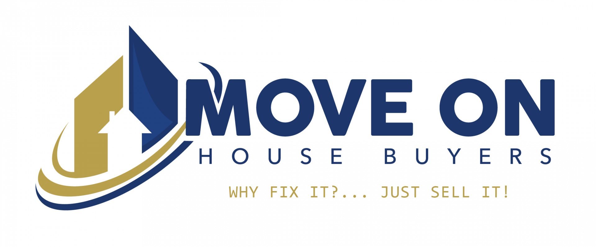 We Buy Houses Fast – Why Fix It?… Just Sell It! – Move On House Buyers logo