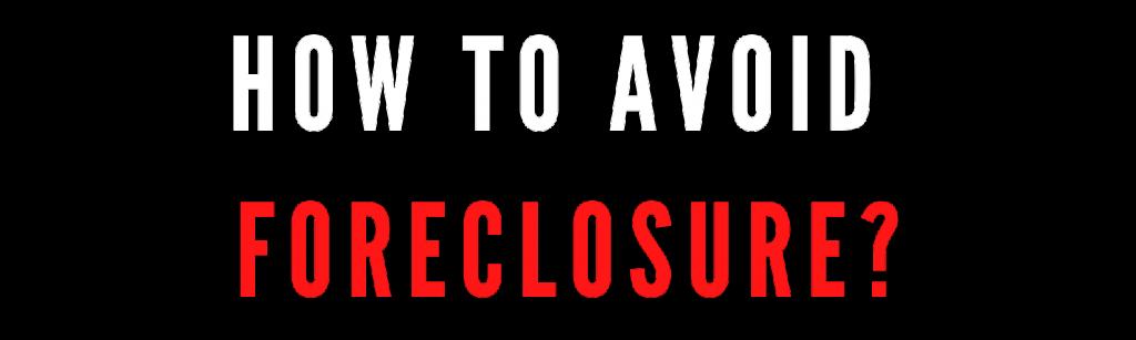 avoid foreclosure in