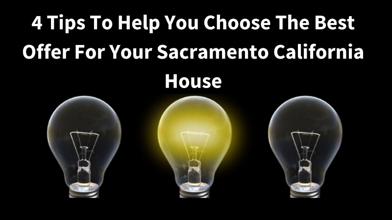 Choose the best cash offer for your Sacramento house