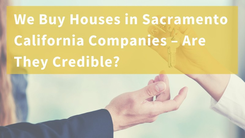 We buy houses for cash in Sacramento CA