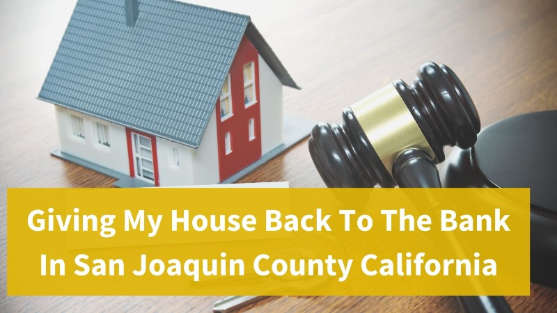 Sell my house fast San Joaquin County CA