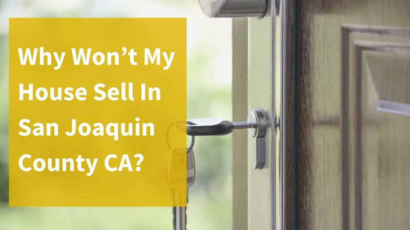Sell my house in San Joaquin County CA