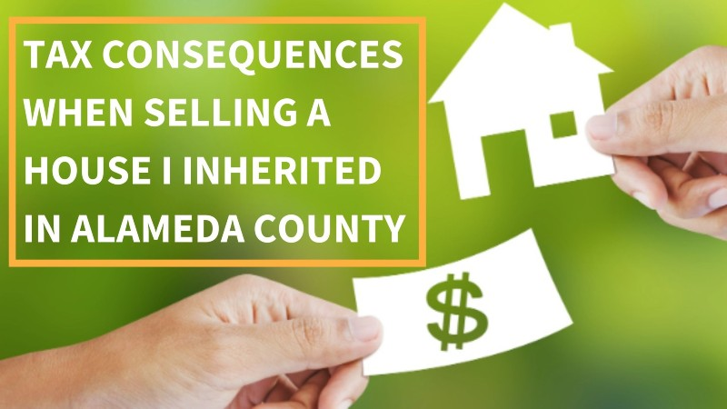 Selling an inherited house in Alameda County
