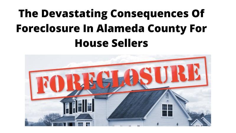 We buy homes in Alameda County CA