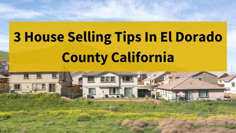 Sell my house fast El Dorado County CA