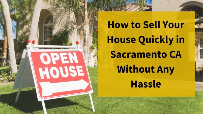 sell my home fast Sacramento CA