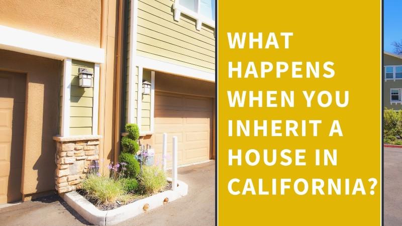 We buy inherited homes in California