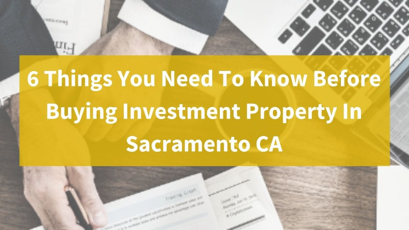 We buy properties in Sacramento CA