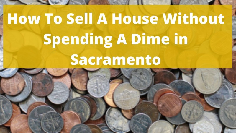 Sell my house fast Sacramento CA
